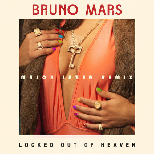 Locked Out of Heaven (Major Lazer Remix)